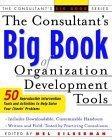 Consultant's Big Book of Organization Development Tools