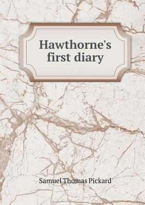 Hawthorne's First Diary