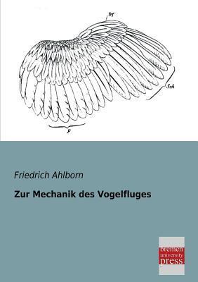 Zur Mechanik des Vogelfluges