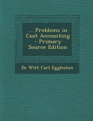 ... Problems in Cost Accounting