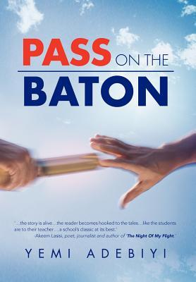 Pass on the Baton