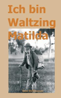 Ich bin Waltzing Matilda