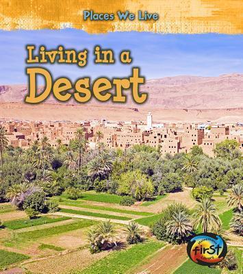 Living in a Desert