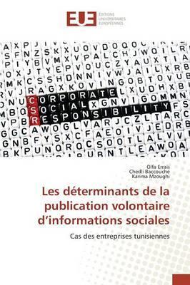 Les déterminants de la publication volontaire d'informations sociales