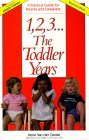 1, 2, 3 ... The Toddler Years