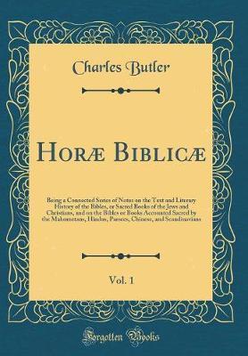 Horæ Biblicæ, Vol....