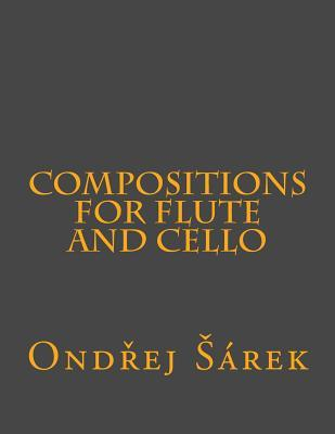 Compositions for Flute and Cello