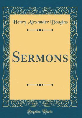 Sermons (Classic Reprint)
