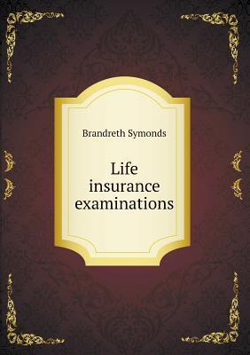 Life Insurance Examinations