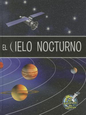 El cielo nocturno / The Night Sky