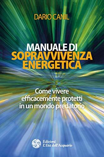 Manuale di sopravvivenza energetica