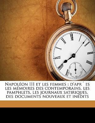 Napoleon III Et Les Femmes