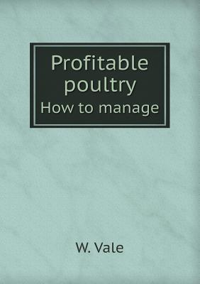 Profitable Poultry How to Manage