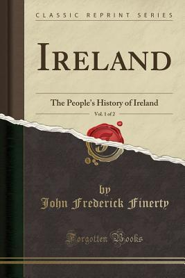 Ireland, Vol. 1 of 2
