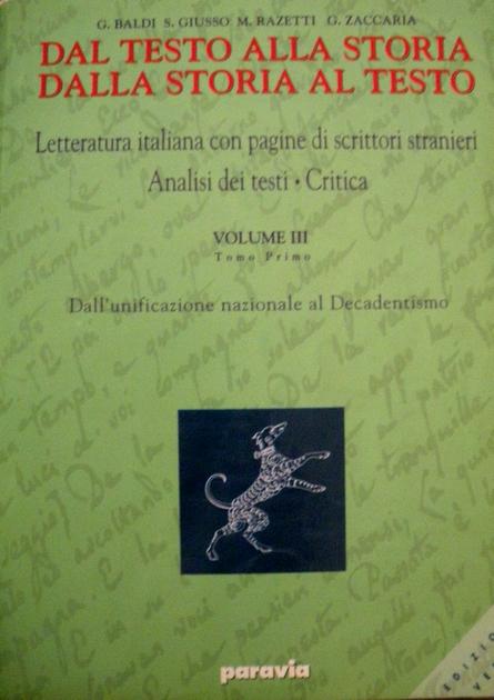 Dal testo alla storia. Dalla storia al testo. Letteratura italiana con pagine di scrittori stranieri. Analisi dei testi. Critica. Ediz. verde (3/1)