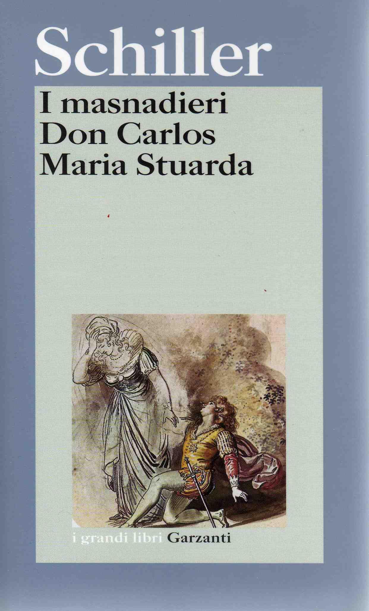 I masnadieri-Don Carlos-Maria Stuarda