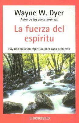 La fuerza Del Espitiru / There's a Spiritual Solution to Every Problem