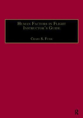 Human Factors in Flight Instructor's Guide