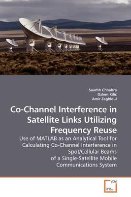 Co-channel Interference in Satellite Links Utilizing Frequency Reuse