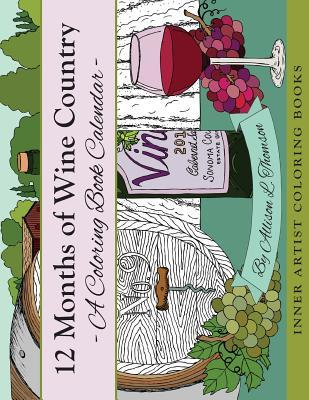12 Months of Wine Country