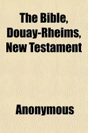 The Bible, Douay-Rheims, New Testament