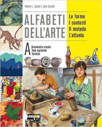 Alfabeti dell'arte. Per la Scuola media. Con espansione online