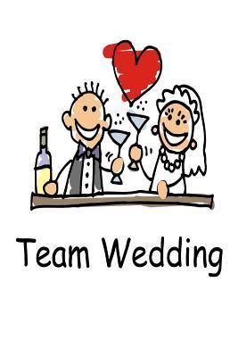 Team Wedding Journal Cute Bride Groom