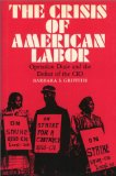 The Crisis of American Labor