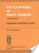 Encyclopaedia of Indian Medicine: Diseases and their cures