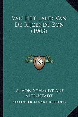 Van Het Land Van de Rijzende ZON (1903)