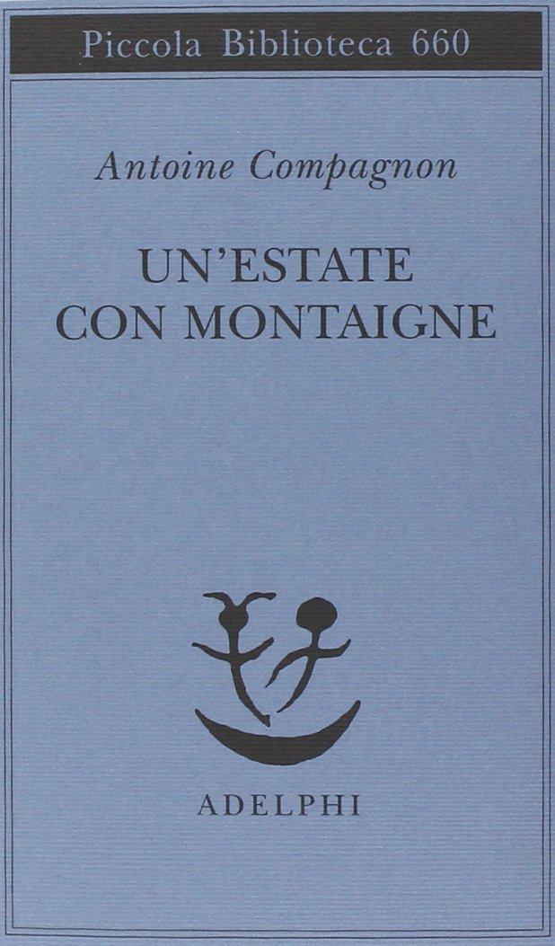 Un'estate con Montaigne