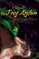 The Frog Asylum