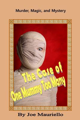 The Case of One Mummy Too Many