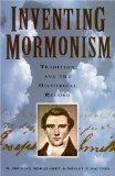 Inventing Mormonism