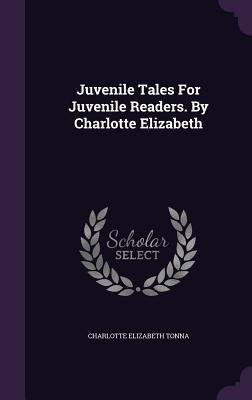 Juvenile Tales for J...