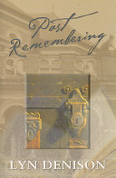 Past Remembering