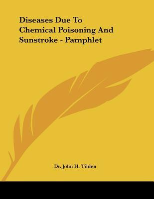 Diseases Due to Chemical Poisoning and Sunstroke