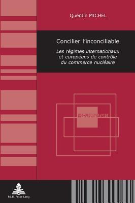 Concilier L'inconciliable