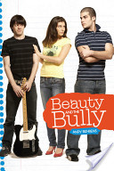 Beauty and the Bully