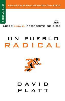 Un pueblo radical/ Radical Together