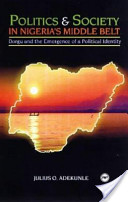 Politics and Society in Nigeria's Middlebelt