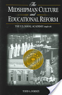 The Midshipman Culture and Educational Reform