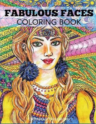 Fabulous Faces Coloring Book