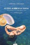 Le yoga, le bébé et la tortue
