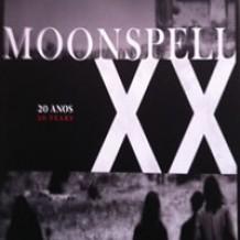 XX Anos Moonspell