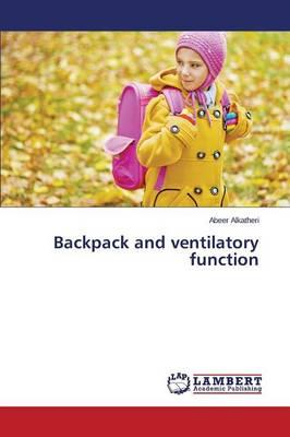 Backpack and ventilatory function