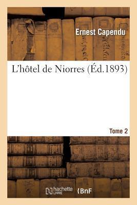 L'Hôtel de Niorres....