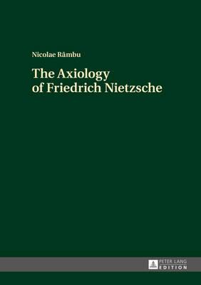 The Axiology of Friedrich Nietzsche