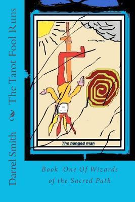 The Tarot Fool Runs