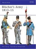 Blücher's Army 1813-15